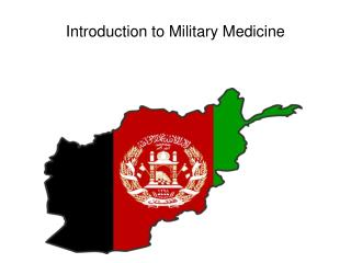 Introduction to Military Medicine
