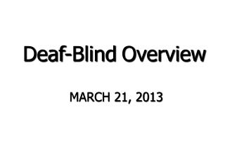 Deaf-Blind Overview