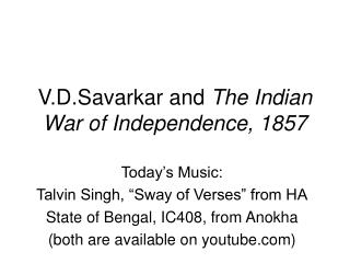 V.D.Savarkar and  The Indian War of Independence, 1857