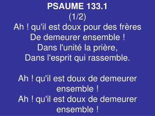 PSAUME 133.1 (1/2)