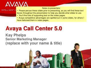 Avaya Call Center 5.0