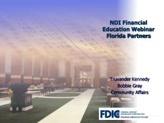 NDI Financial Education Webinar Florida Partners