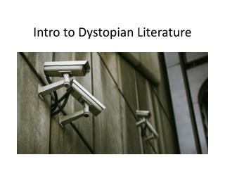 Intro to Dystopian Literature