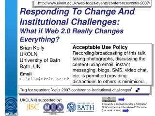 Responding To Change And Institutional Challenges: What if Web 2.0 Really Changes Everything?