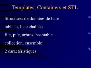 Templates, Containers et STL