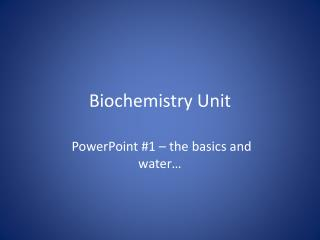Biochemistry Unit