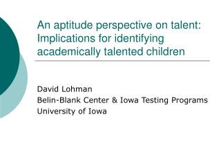 An aptitude perspective on talent: Implications for identifying academically talented children