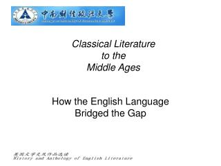 Classical Literature  to the Middle Ages