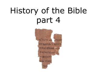 History of the Bible part 4