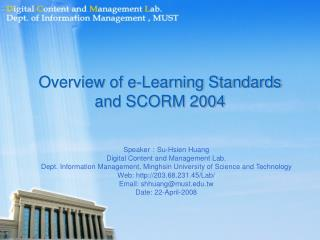 Overview of e-Learning Standards and SCORM 2004