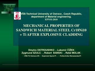 V B-Technical University of Ostrava , Czech Republic, department of Material engineering. EPNM-2010  MECHANICAL PROPERTI