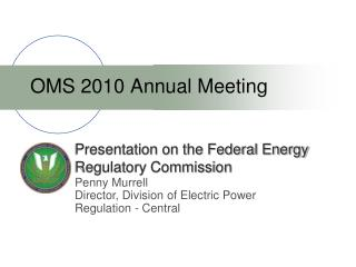 Presentation on the Federal Energy Regulatory Commission