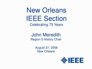 New Orleans  IEEE Section Celebrating 75 Years