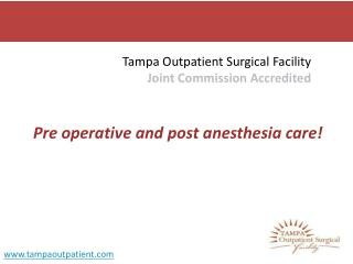 Pre Operative Surgery Care