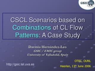 CSCL Scenarios based on  Combinations  of CL Flow  Patterns : A Case Study