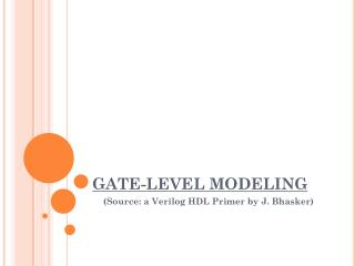 GATE-LEVEL MODELING