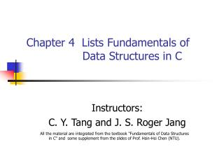 Chapter 4  Lists Fundamentals of                    Data Structures in C