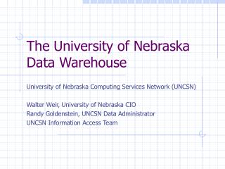The University of Nebraska Data Warehouse