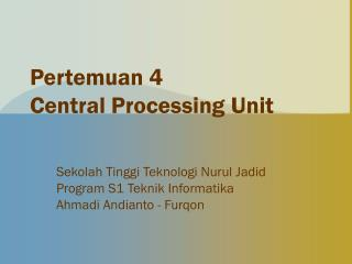 Pertemuan 4 Central Processing Unit