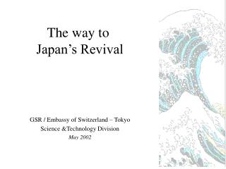 The way to  Japan's Revival