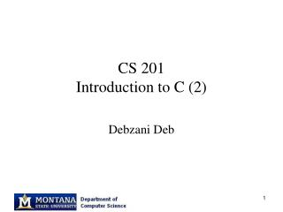 CS 201 Introduction to C (2)