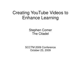 Creating YouTube Videos to Enhance Learning
