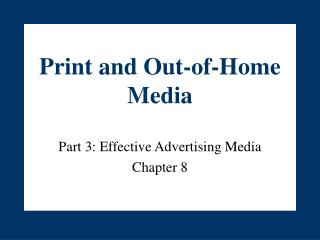 Print and Out-of-Home Media