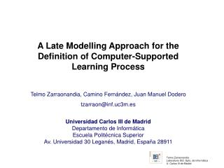 A Late Modelling Approach for the Definition of Computer-Supported Learning Process