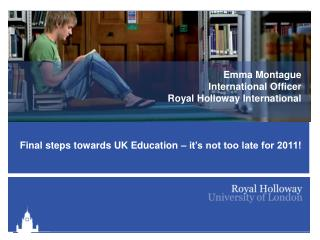 Emma Montague International Officer Royal Holloway International