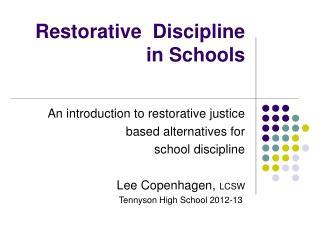 Restorative  Discipline  in Schools