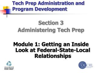 Tech Prep Administration and Program Development