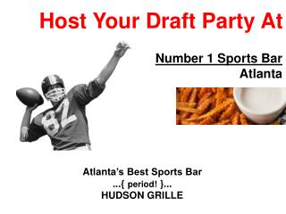 Host Your Draft Party At Number 1 Sports Bar Atlanta