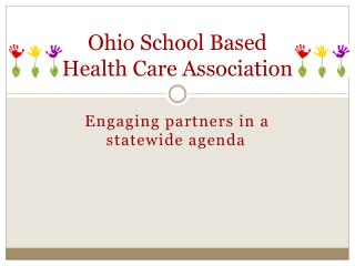 Ohio School Based  Health Care Association