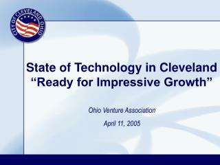 "State of Technology in Cleveland ""Ready for Impressive Growth"""