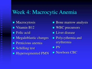 Week 4: Macrocytic Anemia