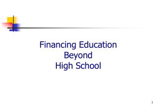 Financing Education Beyond  High School