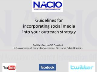 Guidelines for  incorporating social media into your outreach strategy
