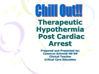 Therapeutic Hypothermia  Post Cardiac Arrest