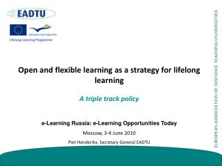 Open and flexible learning as a strategy for lifelong learning A triple track policy