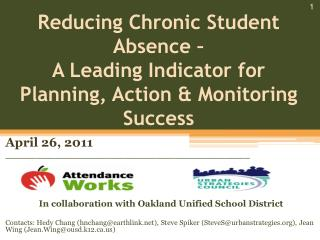 Reducing Chronic Student Absence –  A Leading Indicator for Planning, Action & Monitoring Success