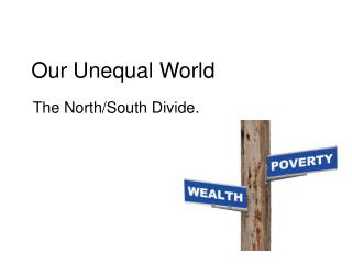 Our Unequal World