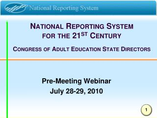 National Reporting System  for the 21 st  Century  Congress of Adult Education State Directors