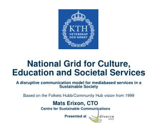 National Grid for Culture, Education and Societal Services