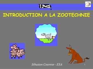 INTRODUCTION A LA ZOOTECHNIE