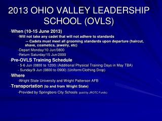 2013 OHIO VALLEY LEADERSHIP SCHOOL (OVLS)