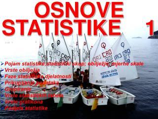 OSNOVE STATISTIKE    1