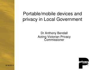 Portable/mobile devices and privacy in Local Government