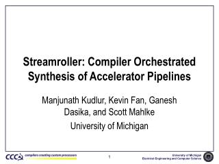 Streamroller: Compiler Orchestrated Synthesis of Accelerator Pipelines