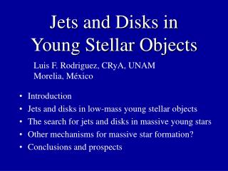 Jets and Disks in Young Stellar Objects