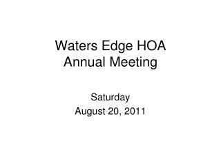 Waters Edge HOA  Annual Meeting